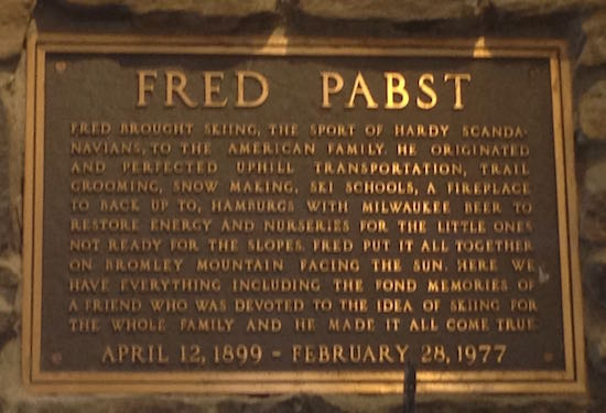 Plaque commemorating Bromley founder Fred Pabst, in the Bromley base lodge.