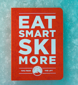 Nutrition Tips for Skiers: Eat Smart, Ski More